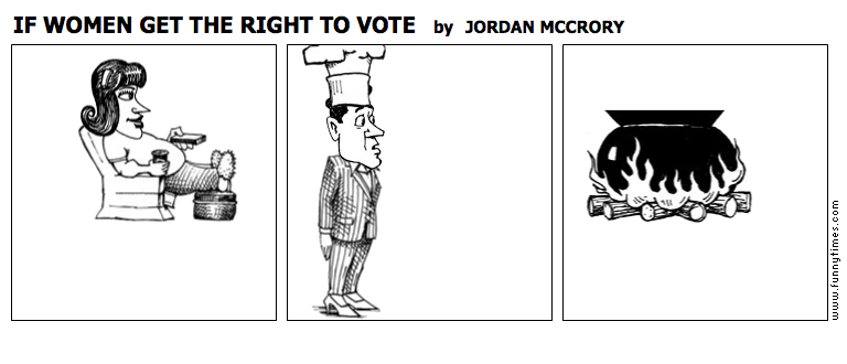 IF WOMEN GET THE RIGHT TO VOTE by JORDAN MCCRORY