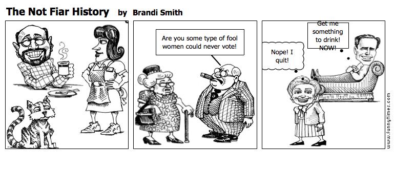The Not Fiar History by Brandi Smith