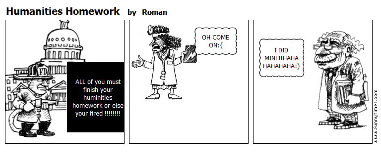 Humanities Homework by Roman