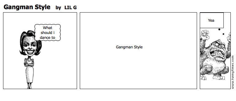 Gangman Style by LIL G