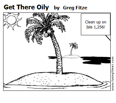 Get There Oily by Greg Fitze