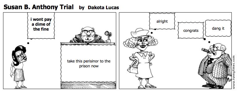 Susan B. Anthony Trial by Dakota Lucas