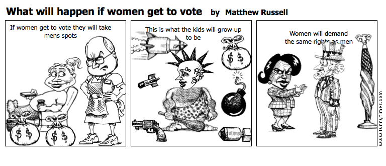 What will happen if women get to vote by Matthew Russell