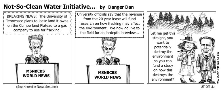 Not-So-Clean Water Initiative... by Danger Dan
