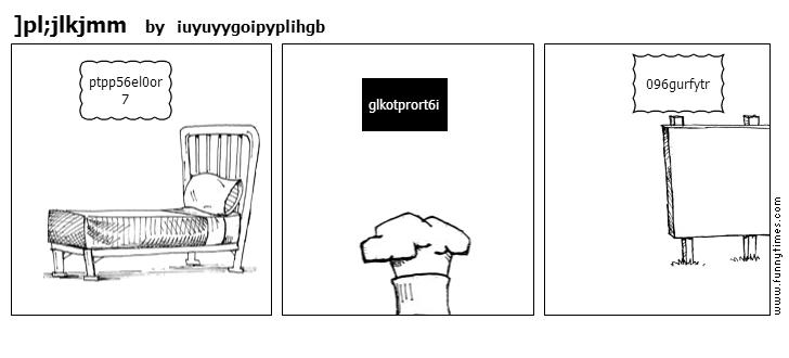 pljlkjmm by iuyuyygoipyplihgb