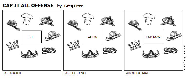 CAP IT ALL OFFENSE by Greg Fitze