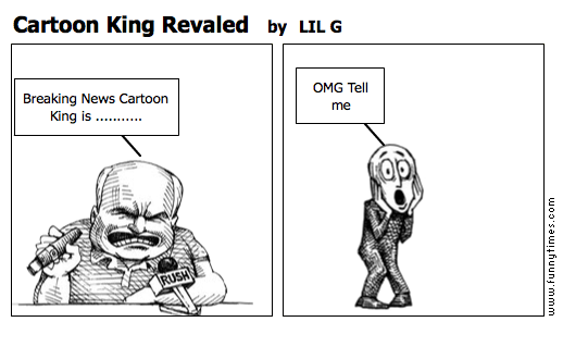 Cartoon King Revaled by LIL G