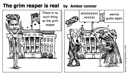 The grim reaper is real by Amber connor