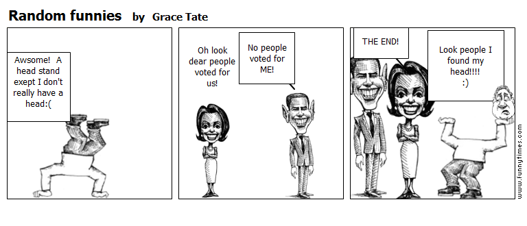 Random funnies by Grace Tate