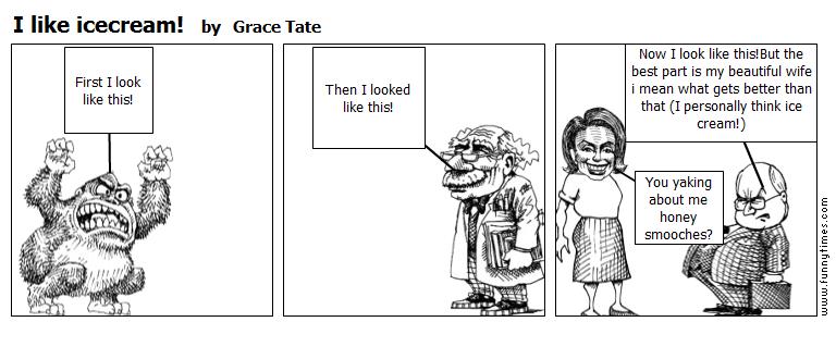 I like icecream by Grace Tate