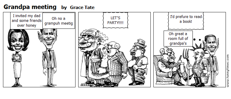 Grandpa meeting by Grace Tate