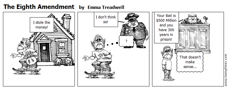 The Eighth Amendment by Emma Treadwell