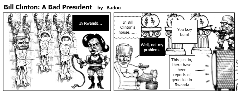 Bill Clinton A Bad President by Badou