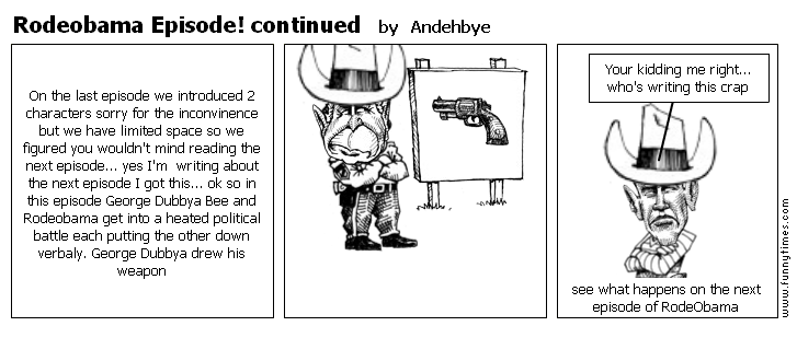 Rodeobama Episode continued by Andehbye