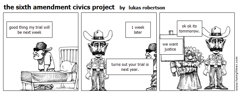 the sixth amendment civics project by lukas robertson