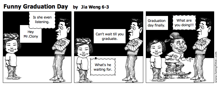 Funny Graduation Day by Jia Weng 6-3