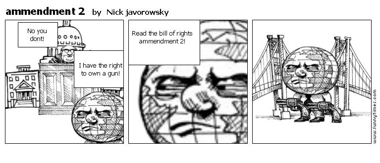ammendment 2 by Nick javorowsky