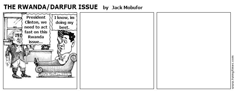 THE RWANDADARFUR ISSUE by Jack Mobufor