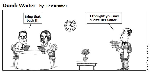 Dumb Waiter by Lex Kramer