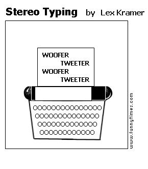 Stereo Typing by Lex Kramer