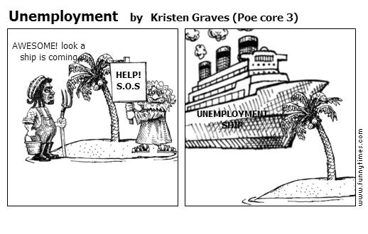 Unemployment by Kristen Graves Poe core 3