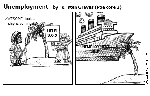 Unemployment by Kristen Graves Poe core 3