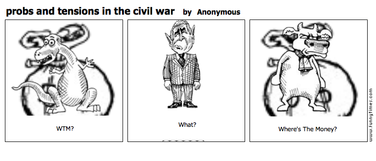 probs and tensions in the civil war by Anonymous