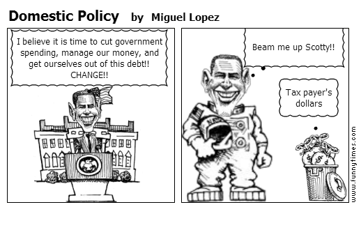 Domestic Policy by Miguel Lopez
