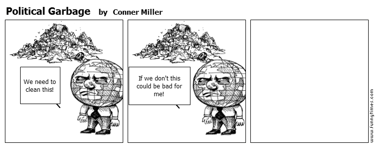 Political Garbage by Conner Miller