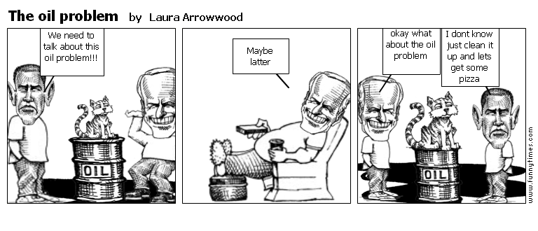 The oil problem by Laura Arrowwood