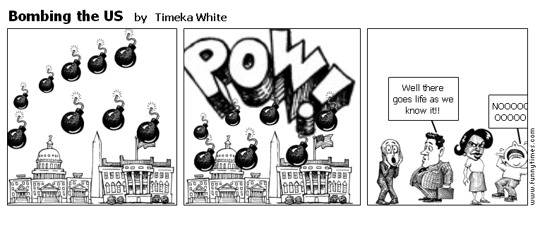 Bombing the US by Timeka White