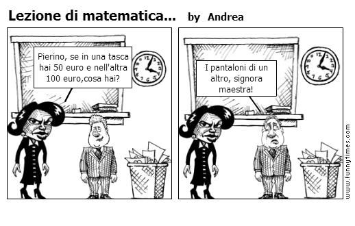 Lezione di matematica... by Andrea