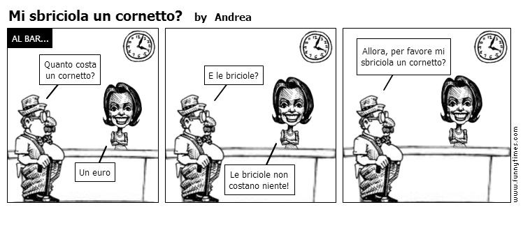 Mi sbriciola un cornetto by Andrea