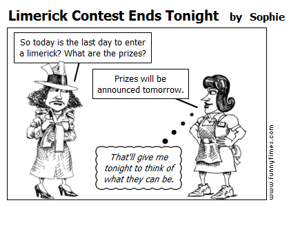 Limerick Contest Ends Tonight by Sophie