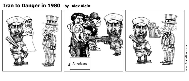 Iran to Danger in 1980 by Alex Klein