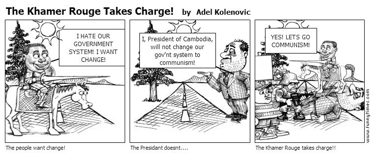 The Khamer Rouge Takes Charge by Adel Kolenovic
