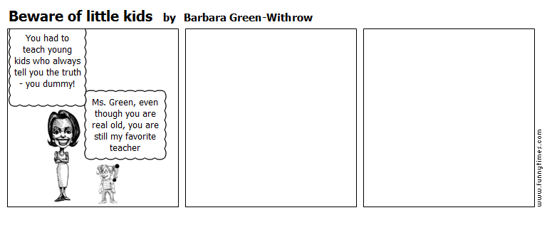 Beware of little kids by Barbara Green-Withrow