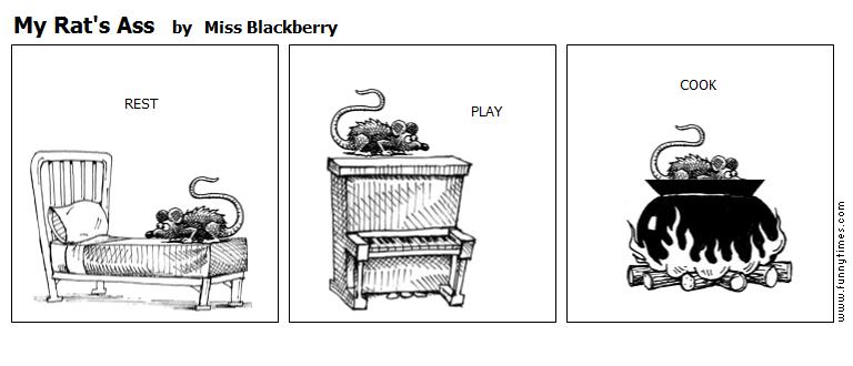 My Rat's Ass by Miss Blackberry