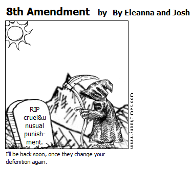 8th Amendment by By Eleanna and Josh
