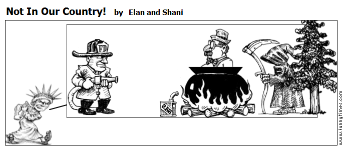 Not In Our Country by Elan and Shani
