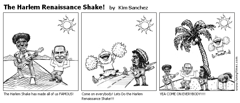 The Harlem Renaissance Shake by Kim Sanchez