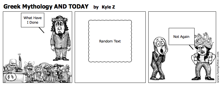 Greek Mythology AND TODAY by Kyle Z