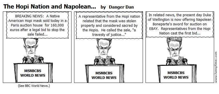 The Hopi Nation and Napolean... by Danger Dan