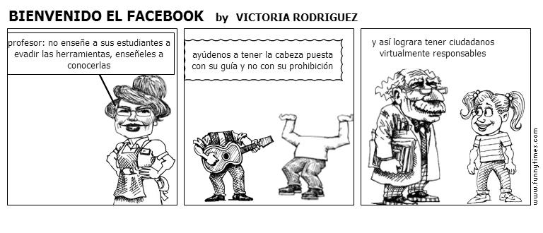 BIENVENIDO EL FACEBOOK by VICTORIA RODRIGUEZ