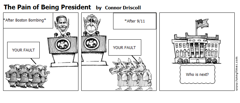 The Pain of Being President by Connor Driscoll