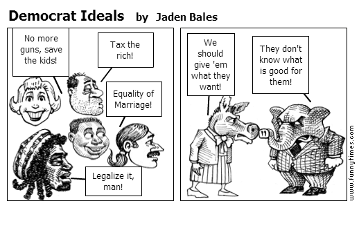 Democrat Ideals by Jaden Bales