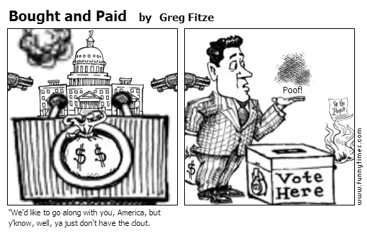 Bought and Paid by Greg Fitze