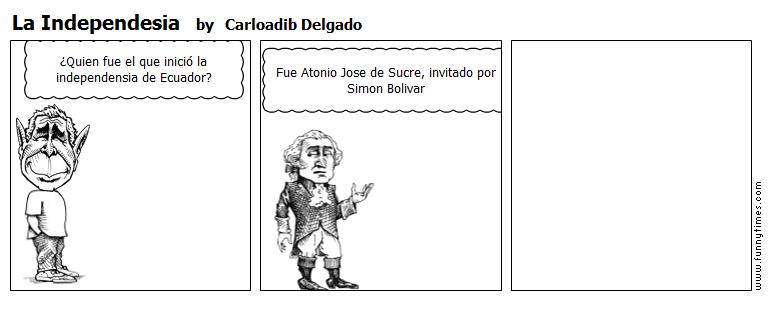 La Independesia by Carloadib Delgado