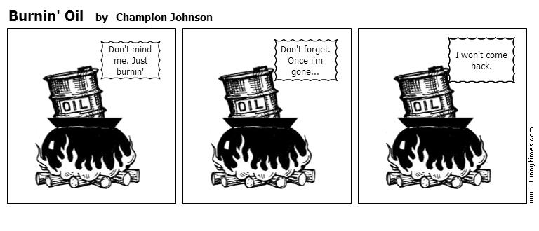 Burnin' Oil by Champion Johnson