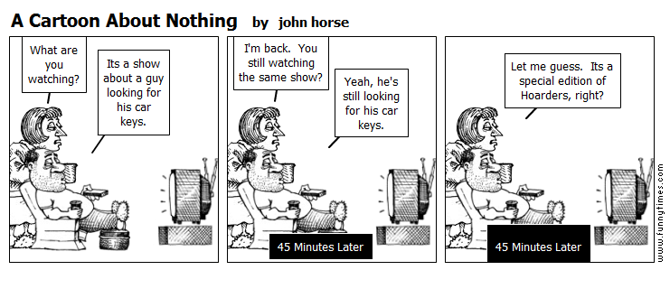 A Cartoon About Nothing by john horse